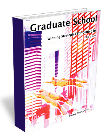 Graduate School: Winning Strategies For Getting In